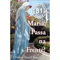910 - Livro Maria, Passa Na Frente! - Denis E Suzel Bourgerie
